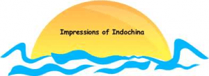 Impressions of Indochina