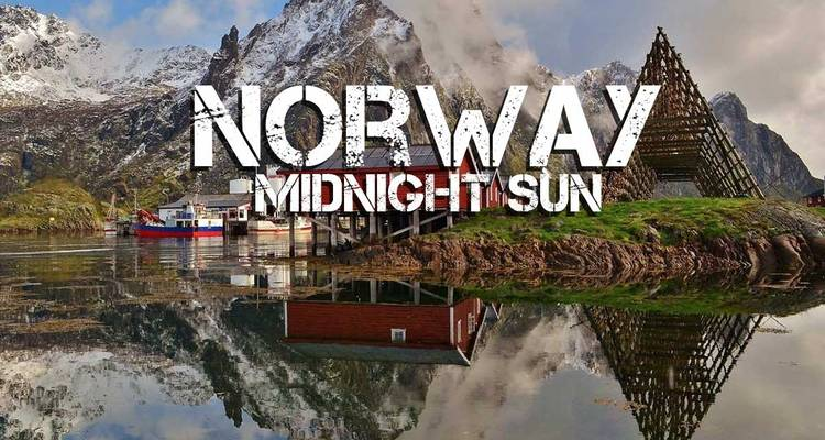 Norway Midnight Sun - 8 Days - Naleia Yachting
