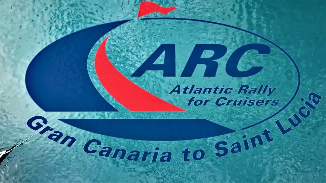 The Atlantic Rally of Cruisers - ARC 2019